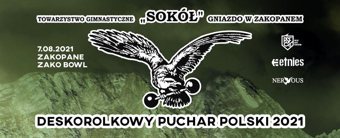 "Puchar ""SOKOŁA"" – Deskorolkowy Puchar Polski – 7 Sierpnia Zakopane"